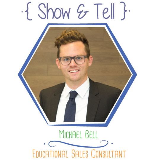 Show and Tell: Michael Bell