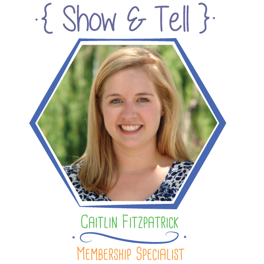 Show and Tell: Caitlin Fitzpatrick