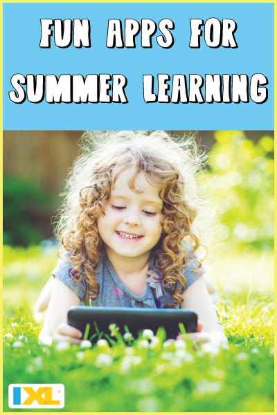 Our picks: Summer learning apps!