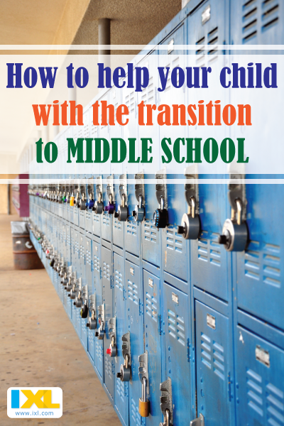 Ease your child's transition to middle school