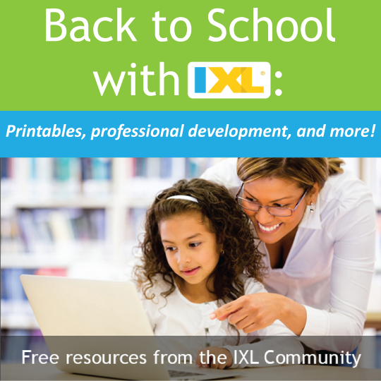 Back to School Resources on the IXL Community