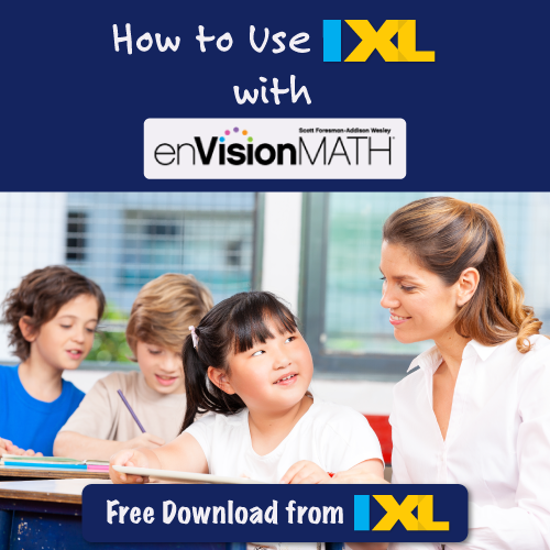Make the Most of EnVision Math with IXL Practice