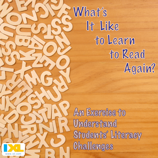 Ever Wondered What It Would Be Like to Learn to Read Again?