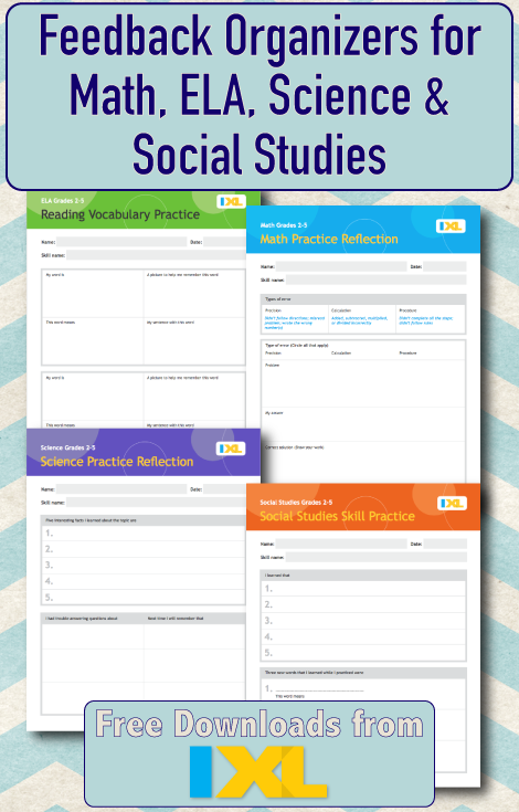 Free IXL Feedback Organizers for Math, ELA, Science & Social Studies