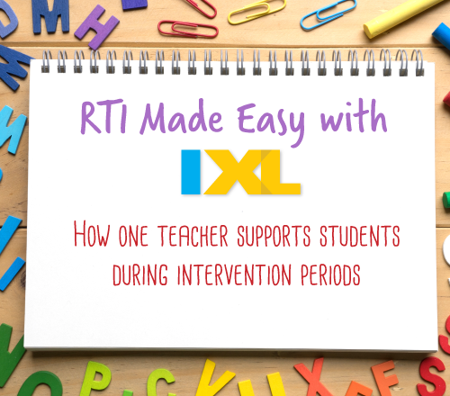 RTI Made Easy with IXL