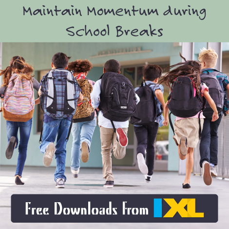 Maintain momentum during school breaks with IXL