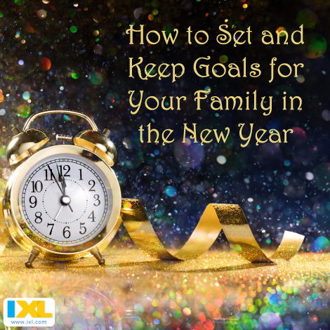 Start Your New Year Off Right with Resolutions for the Whole Family