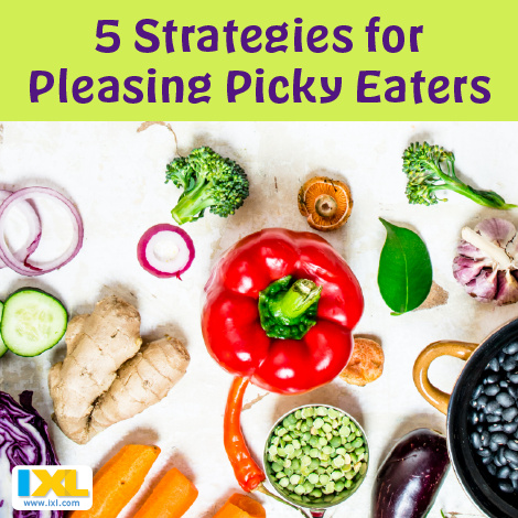 5 Strategies for Pleasing Picky Eaters