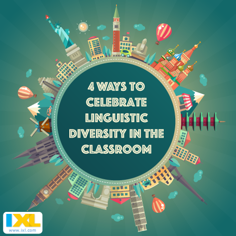 4 Ways to Celebrate Linguistic Diversity