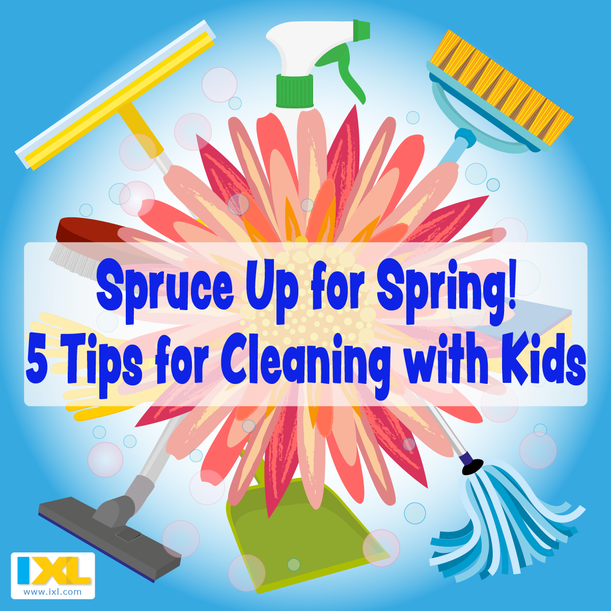 Spruce Up for Spring! 5 Tips for Cleaning with Kids