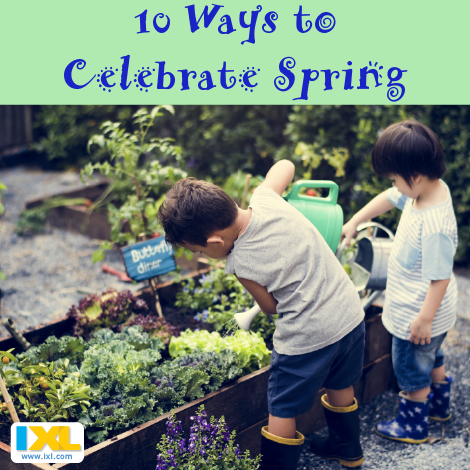 10 Ways to Celebrate Spring