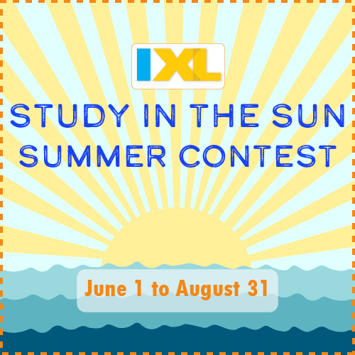 Win Prizes This Summer with IXL's Study in the Sun Summer Contest!