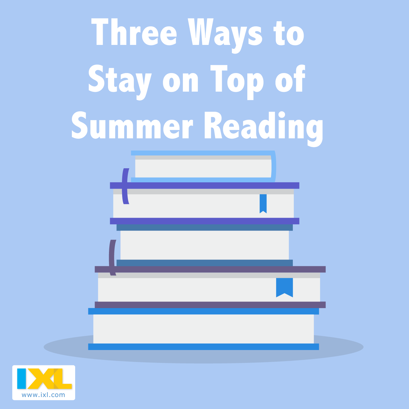 Three Ways to Stay on Top of Summer Reading
