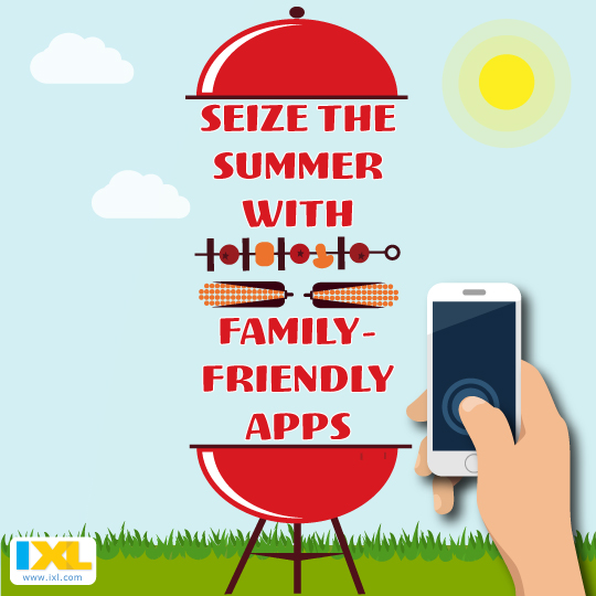 Seize the Summer with these Family-Friendly Apps