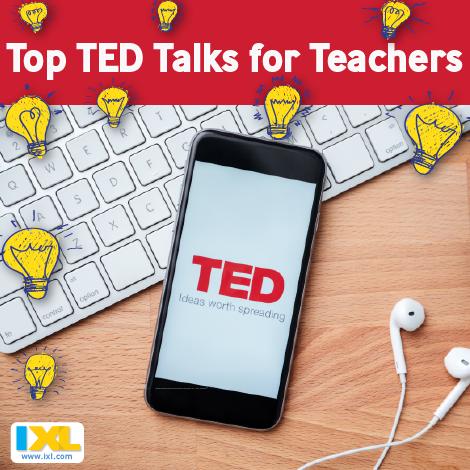 Top TED Talks for Teachers