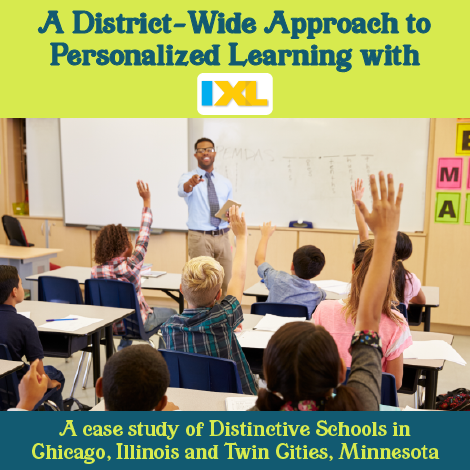 A District-Wide Approach to Personalized Learning with IXL