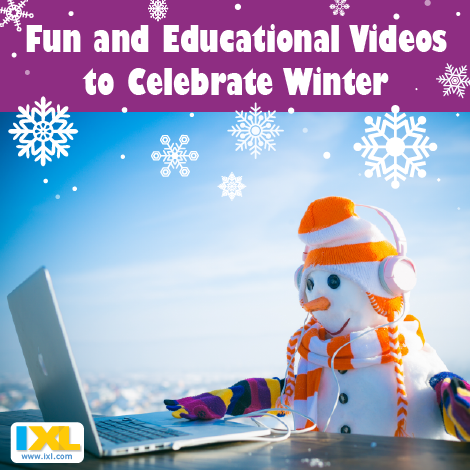 Fun and Educational Videos to Celebrate Winter