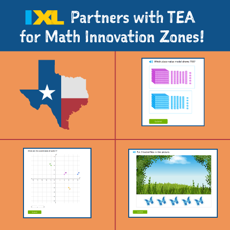 Texas Education Agency Partners with IXL for Math Innovation Zones