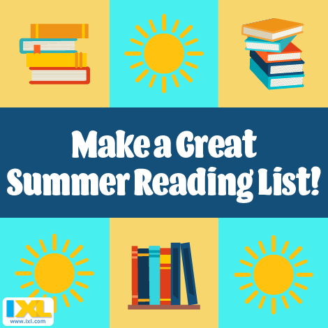 Make a Great Summer Reading List!