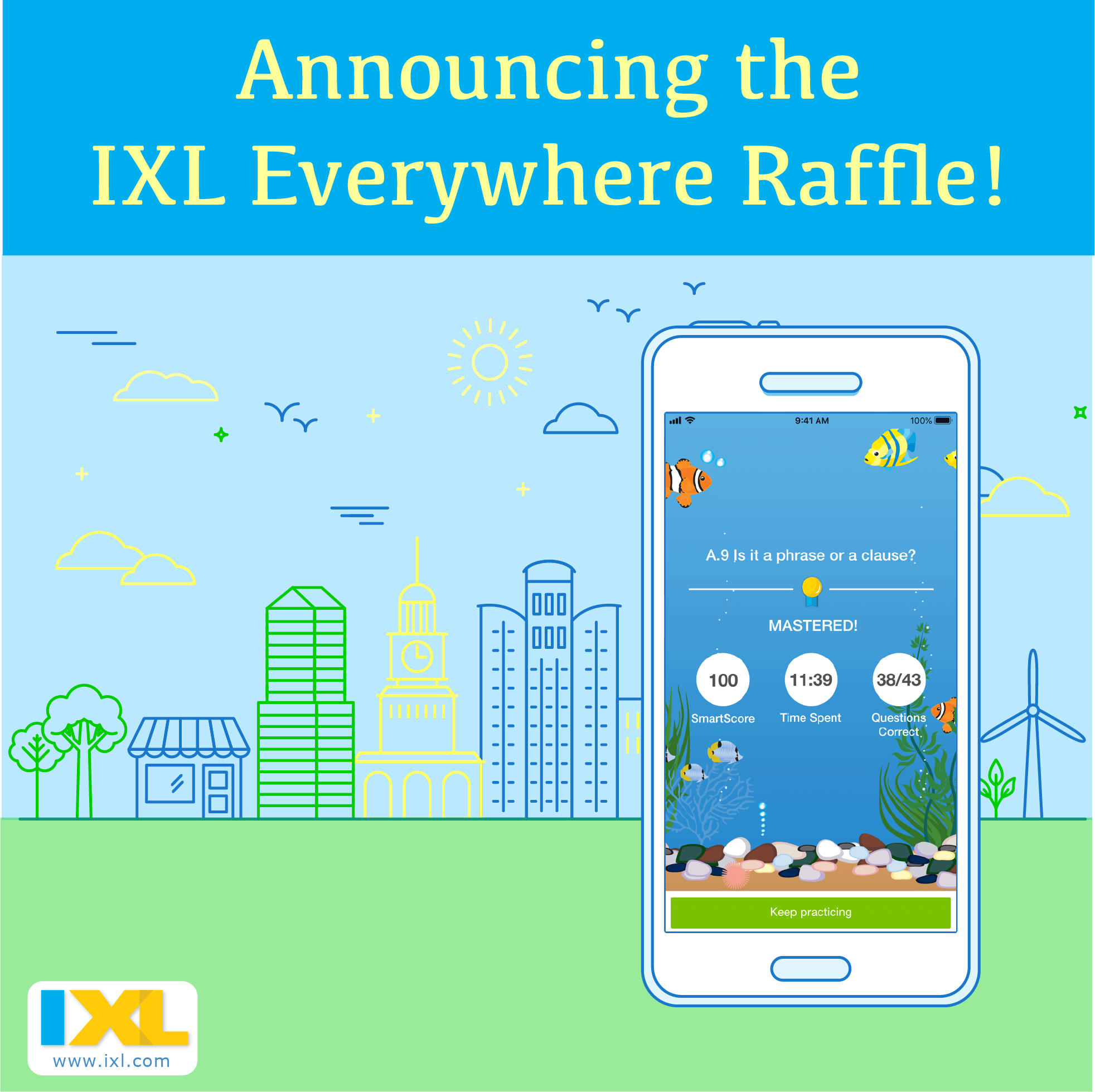 Announcing the #IXLEverywhere raffle!
