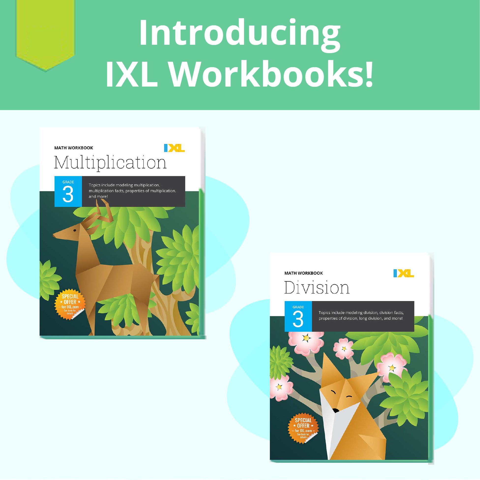 Introducing IXL workbooks