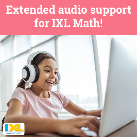 Extended audio support for IXL Math!