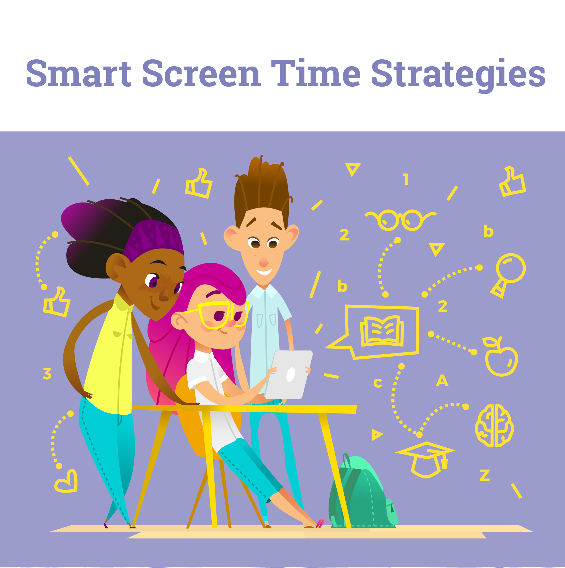 Tips for making screen time valuable