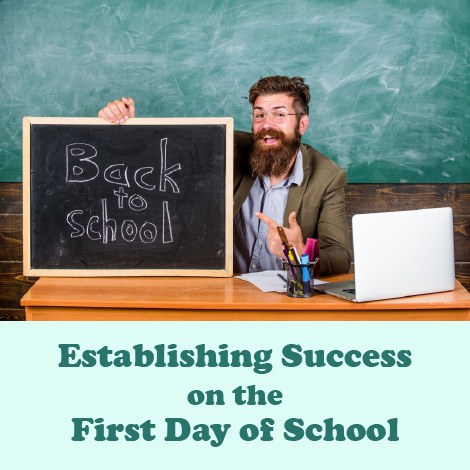 Establishing Success on the First Day of School
