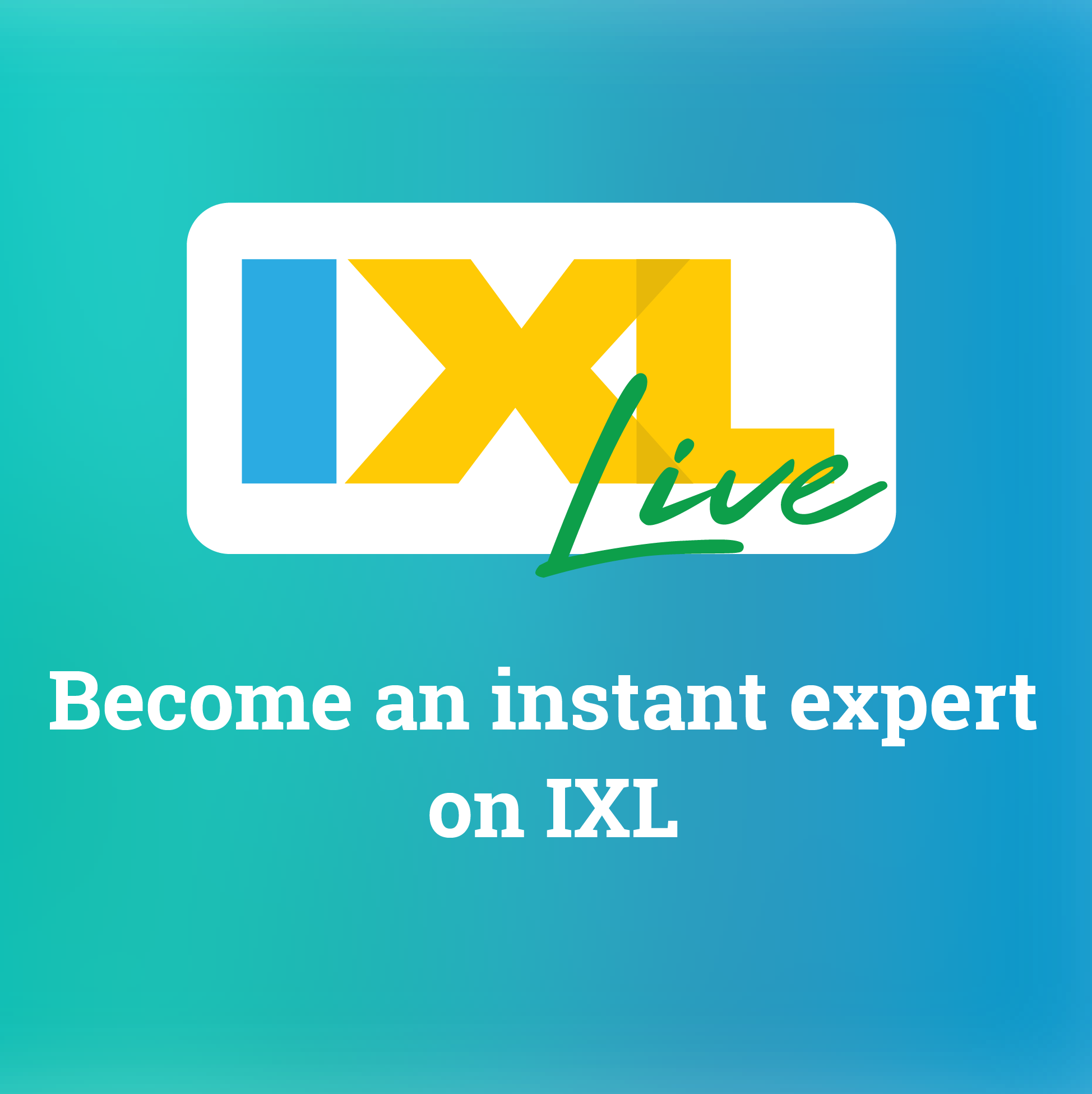 Join us at IXL Live this fall!