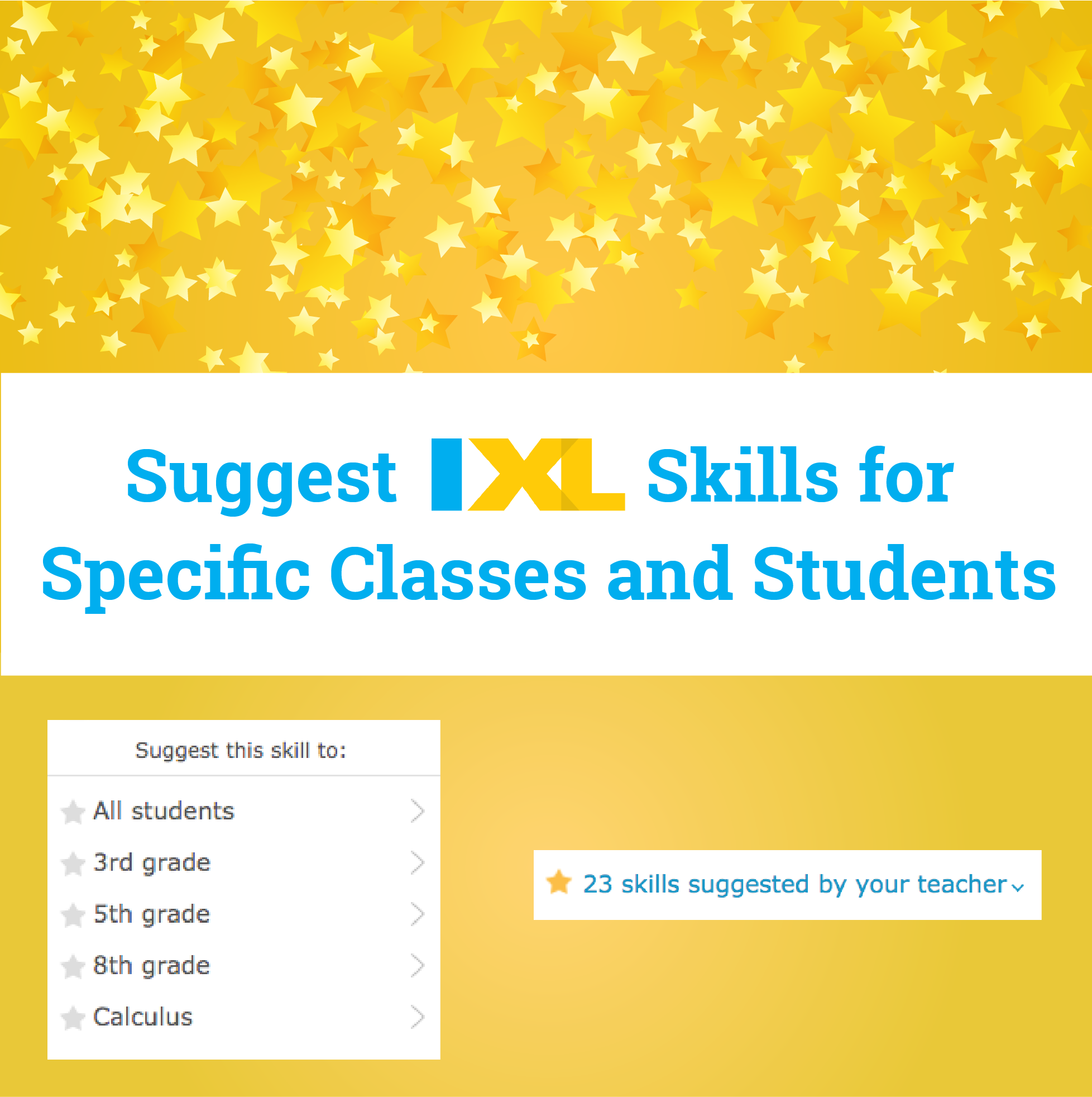New on IXL: Suggest skills to individual students and classes!