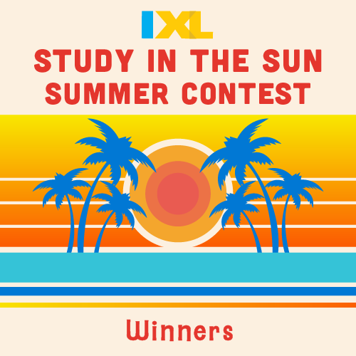 IXL Study in the Sun Contest 2019 Winners