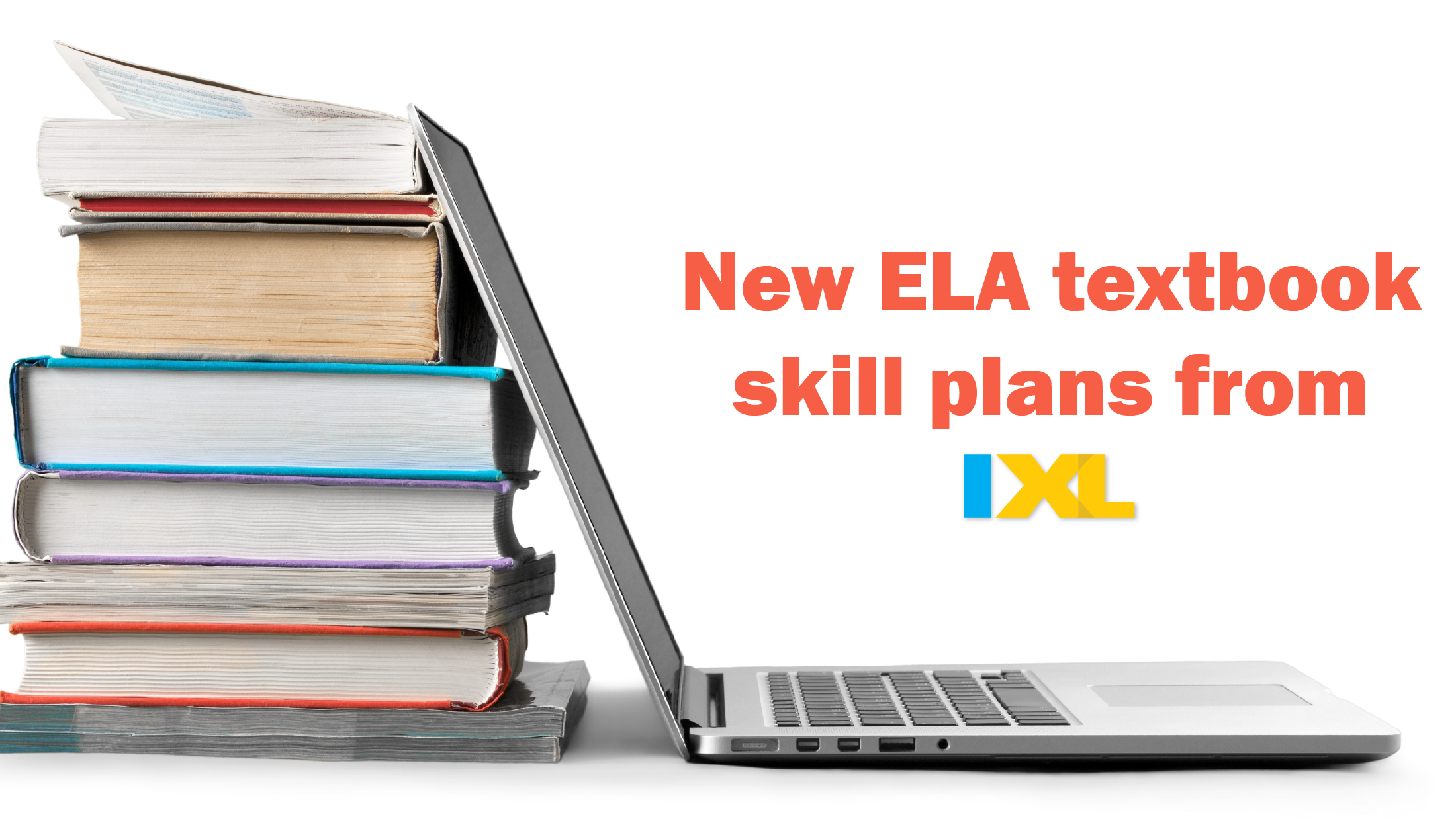 Explore our new ELA textbook skill plans!