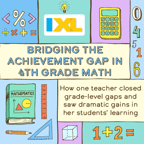 Bridging the Achievement Gap in 4th Grade Math