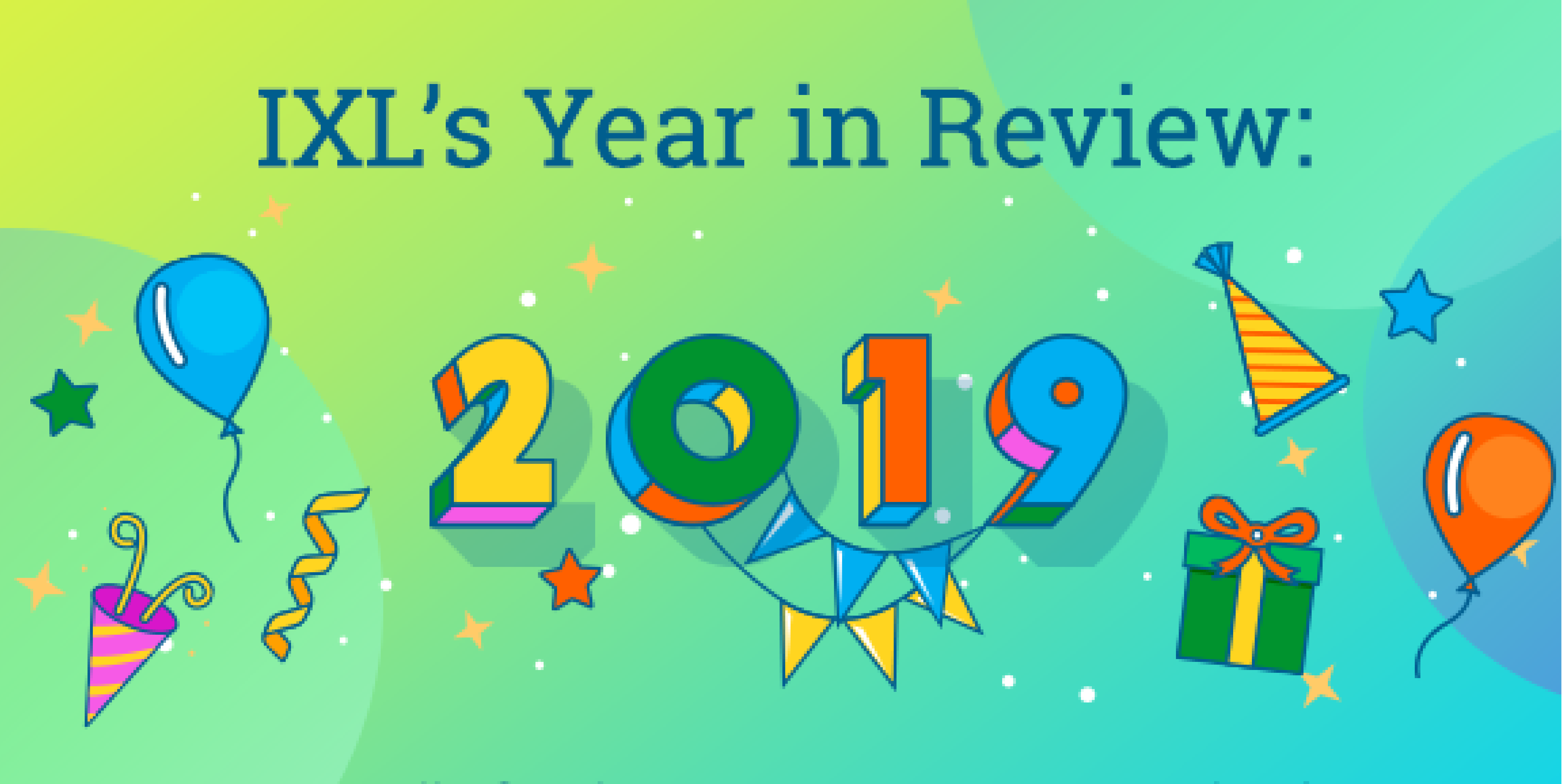 IXL's 2019 Year in Review