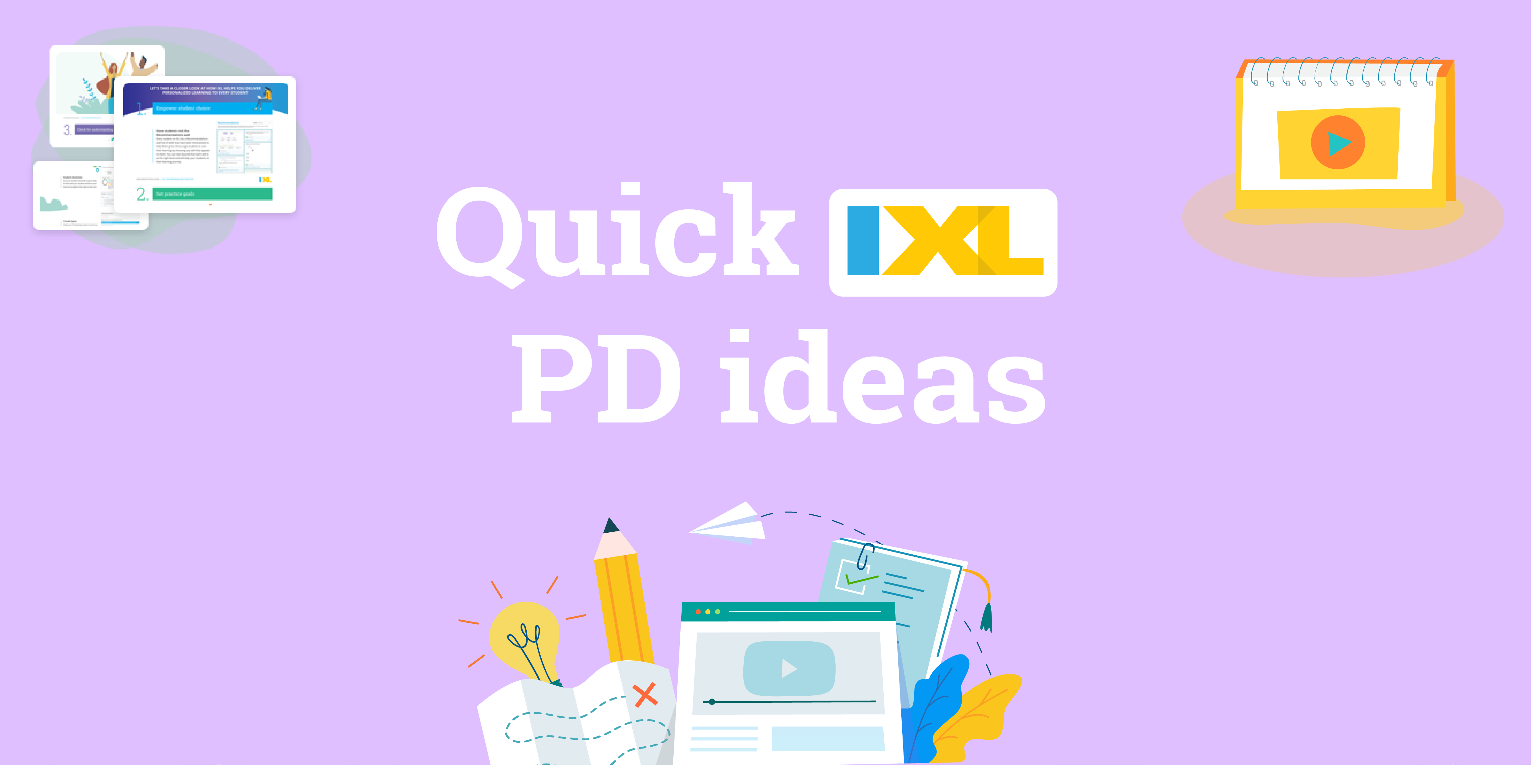 Super-quick IXL PD ideas