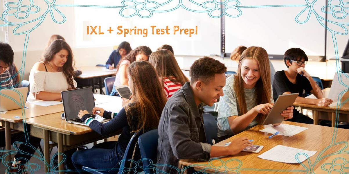 Easy ways to use IXL for spring test prep