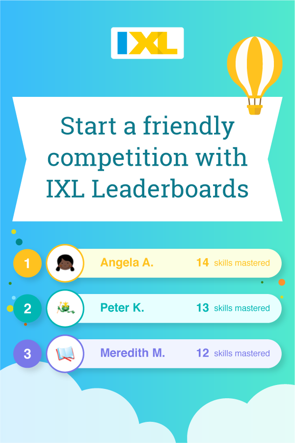 Start a friendly competition with IXL Leaderboards Pinterest